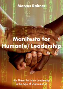 Manifest for Human(e) Leadership: The Book