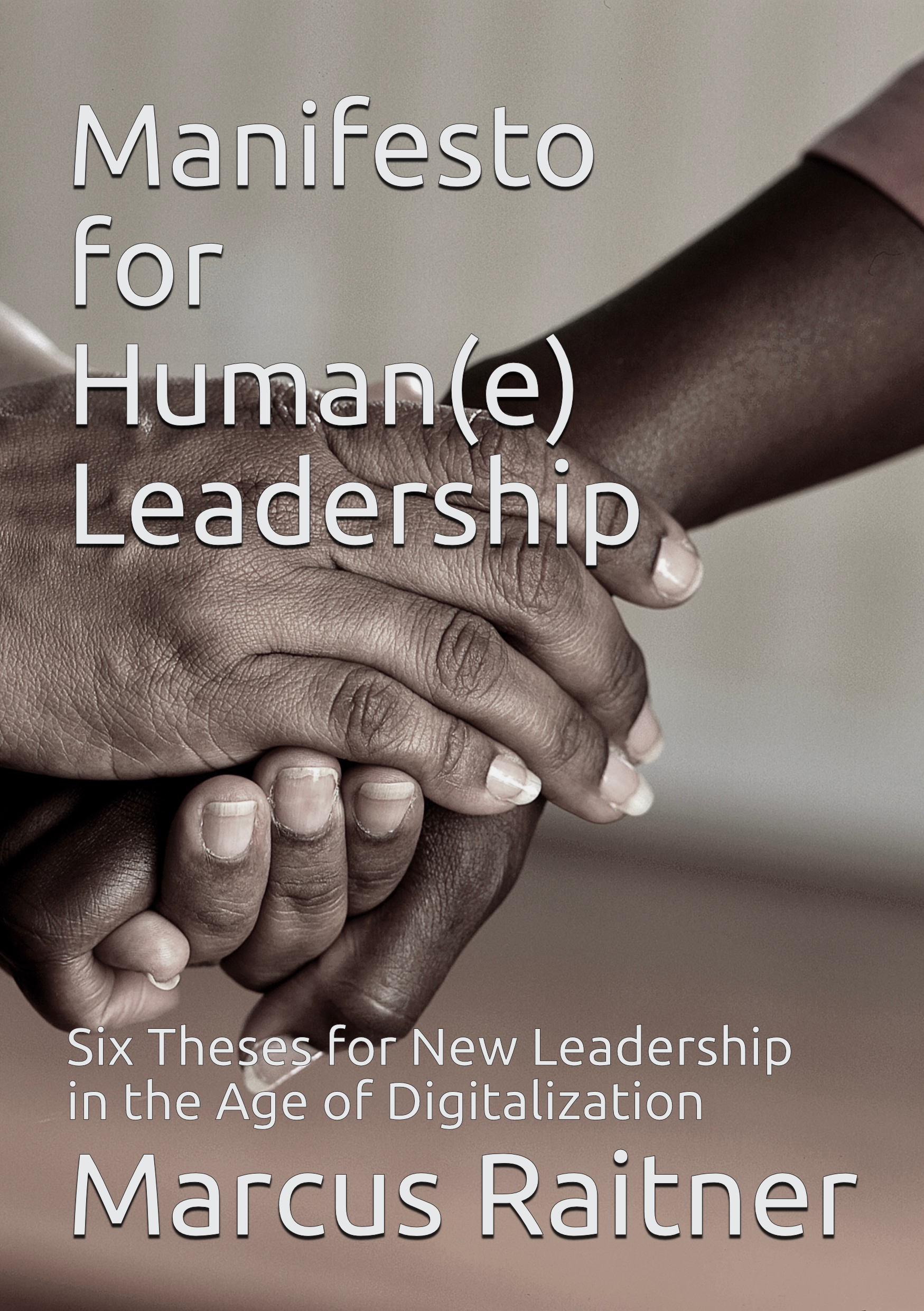 Manifesto for Human(e) Leadership: Cover of English paperback